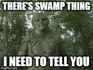 swamp thing meme