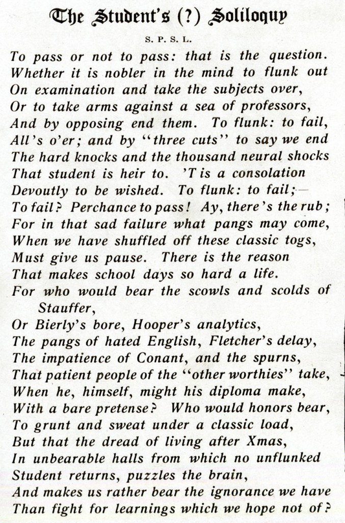 The Student's (?) Soliloquy by S.P.S.L. from the 1911 Moccasin yearbook.