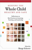 Keeping the Whole Child Healthy and Safe, 2010 book cover