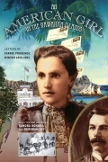 An American Girl in the Hawaiian Islands: Letters of Carrie Prudence Winter, 1890-1893 cover