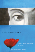 The Forbidden: Poems from Iran and its Exiles cover