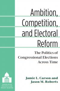 Ambition, competition, and Electoral Reform book cover