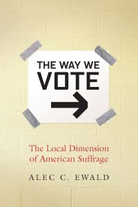 The Way We Vote Book Cover