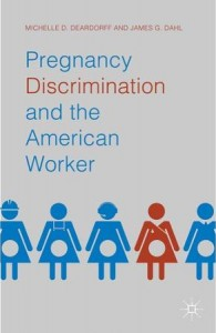 Pregnancy Discrimination and the American Worker book cover