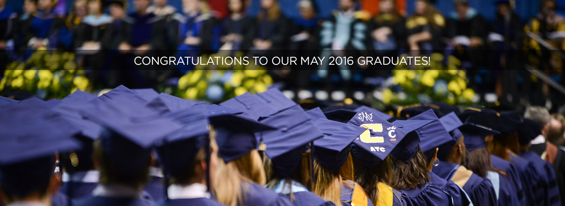 """""""Congratulations to our May 2016 graduates!"""""""