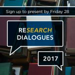 reSEARCH Dialogues: Sign up to present by February 28