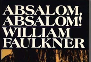 Family Feud: Faulkner's 'Absalom, Absalom!' dissected